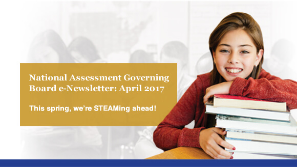 Welcome to the redesigned National Governing Board Newsletter. The Governing Board's latest happenings, links, to useful resources and tools, and recent news on The Nation's Report Card.